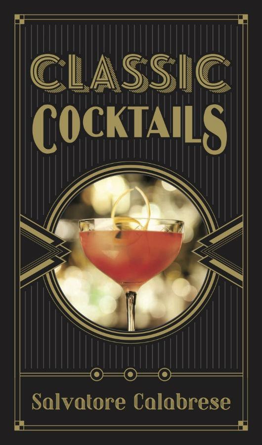"""La copertina del libro """"Classic Cocktails"""" di Salvatore Calabrese"""