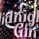 Midnight Gin, un peccato non provarlo!